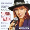 You Sing The Hits Of Shania Twain