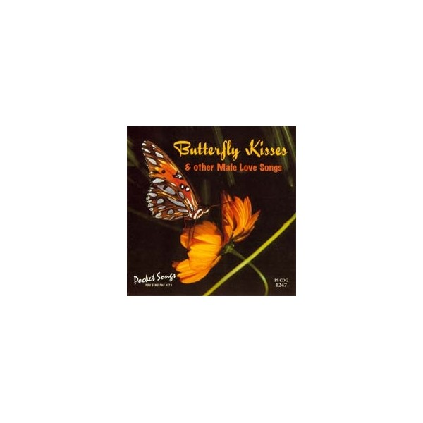 Butterfly Kisses: Male Contemporary Love Songs