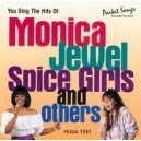 Hits For The Ladies: Monica, Jewel, Spice Girls & Others