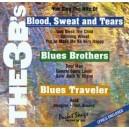 Blood, Sweat & Tears, Blues Brothers & Blues Traveler