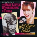 The Best Little Whore House In Texas & The Will Rogers Follies