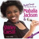 Mahalia Jackson & Shirley Caesar