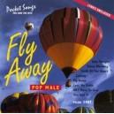 Fly Away (Pop Male)