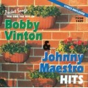 Bobby Vinton/Johnny Maestro Hits