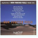 Sing The Hits of How Forever Feels (Male & Female)