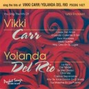 The Hits of Vikki Carr/Yolanda Del Rio