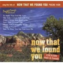 The Hits of Now That We Found You (Male & Female)