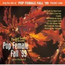 Sing The Hits Of Pop Female Fall 99
