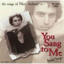 You Sang to Me: Songs Of Marc Anthony Vol. 2