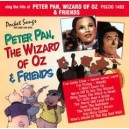 Peter Pan, Wizard Of Oz & Friends