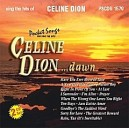 Sing Hits of Celine Dion: Dawn (2 CD Set)
