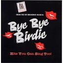 Bye Bye Birdie - Backing Tracks from the Musical - Stage Stars
