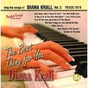 The Best Thing For You: Diana Krall