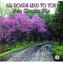 All Roads Lead To You:  Male Country Hits