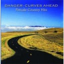 Danger - Curves Ahead: Female Country Hits