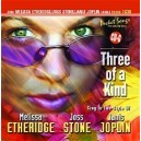 Three Of A Kind: Sing Melissa Etheridge, Joss Stone & Janis Joplin Songs