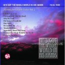Hes Got The Whole World In His Hands: Hymns for Female Voice, Vol. 2