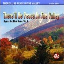 Therell Be Peace In The Valley: Hymns for Male Voice, Vol. 2