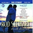 Rod Stewart: Its All About Love