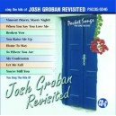 Sing The Hits of Josh Groban - Revisited