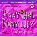 Songs From Funny Girl & Funny Lady, Vol. 1 (2 CD Set)