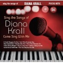 Sing The Songs of Diana Krall - Come Sing With Me