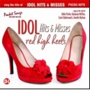 Sing The Hits of Idol Hits & Misses