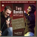 Two Davids with Love: David Cook & David Archuleta