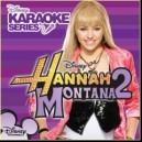 Disneys Karaoke Series: Hannah Montana 2