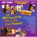 Wizard Of Oz, Peter Pan & The Animals