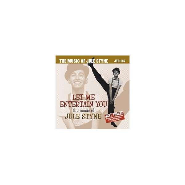 Let Me Entertain You - The Music Of Jule Styne