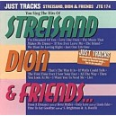 Streisand, Dion & Friends