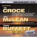 Hits Of Jim Croce, Don McLean & Jimmy Buffett