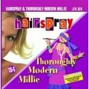 Hairspray & Thoroughly Modern Millie
