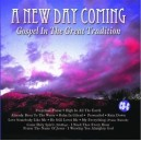 A New Day Coming...Gospel In The Great Tradition