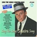 Sing The Songs Sinatra Sang