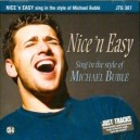 Nice n Easy: Sing in the Style of Michael Buble
