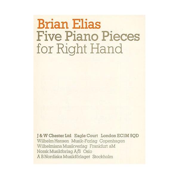 Brian Elias: 5 Pieces For The Right Hand - Elias, Brian (Artist)