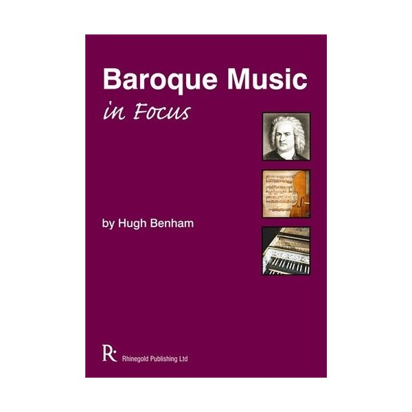 Hugh Benham: Baroque Music In Focus