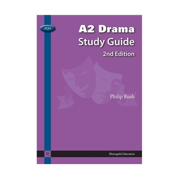 Philip Rush: AQA A2 Drama Study Guide