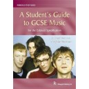 David Bowman/Julia Winterson: A Students Guide to GCSE Music - Edexcel