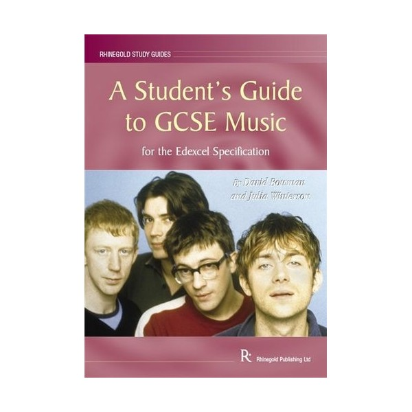David Bowman/Julia Winterson: A Students Guide to GCSE Music - Edexcel