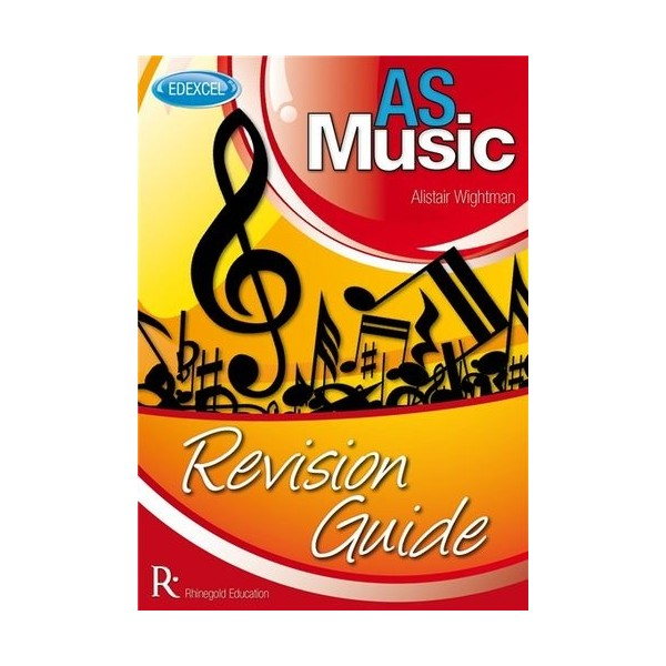 Alistair Wightman: Edexcel AS Music Revision Guide
