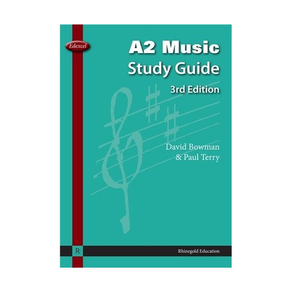 David Bowman/Paul Terry: Edexcel A2 Music Study Guide - 3rd Edition