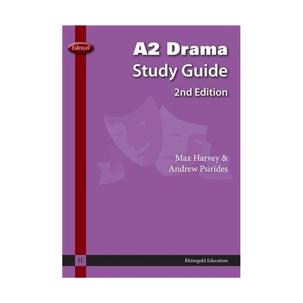 Max Harvey/Andrew Psirides: Edexcel A2 Drama Study Guide - 2nd Edition