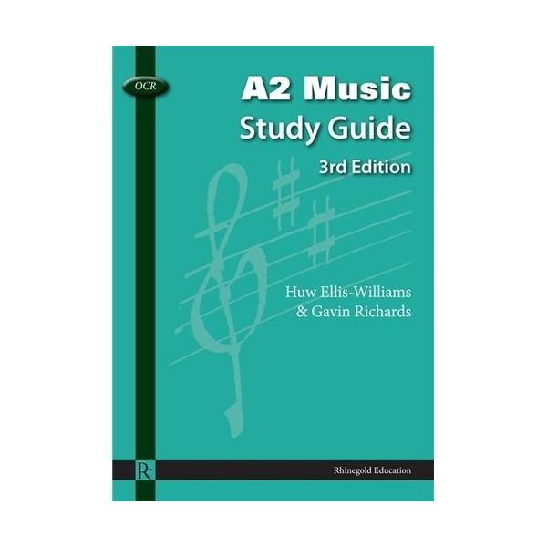 Huw Ellis-Williams/Gavin Richards: OCR A2 Music Study Guide - 3rd Edition