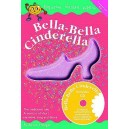 Bitesize Golden Apple: Bella-Bella Cinderella - Hedger, Alison (Composer)