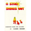 Alison Hedger: A Star Shines Out (Teachers Book) - Hedger, Alison (Composer)