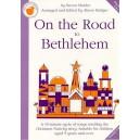 Steven Harder: On The Road To Bethlehem (Teachers Book) - Harder, Steven (Composer)