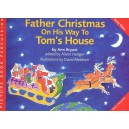 Ann Bryant: Father Christmas On His Way To Toms House - Bryant, Ann (Composer)